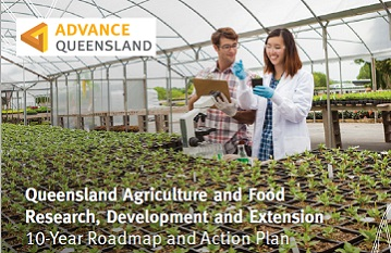 Queensland Agriculture and Food Research, Development and Extension 10-Year Roadmap and Action Plan