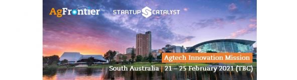 AgTech Innovation Mission, South Australia February 2021